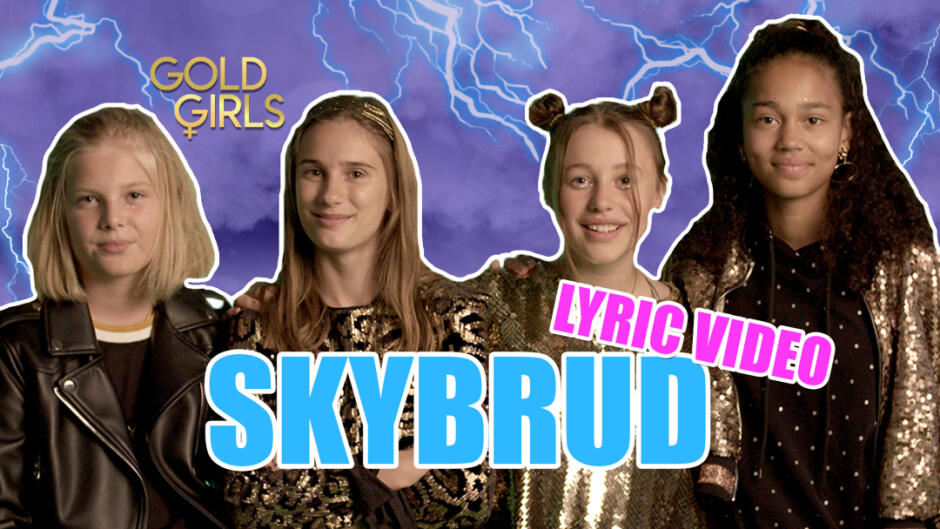 GoldGirls - Skybrud (Official Lyric Video)