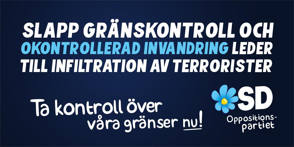 Sverigedemokraterne er ligesom Dansk Folkeparti fortalere for grænsekontrol. Her en annonce fra deres Facebook-side, som de lagde op fem dage efter terrorattentaterne i Paris.
