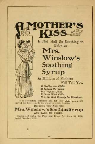 """Mrs. Winslow's Soothing Syrup er også blevet kaldt """"The Baby Killer"""", da dosen til børn ofte indeholdt så store mængder morfin, at de aldrig vågnede op igen."""