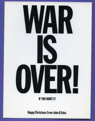 Yoko Ono og John Lennon fik deres fredskampagne ud gennem massemedierne med ordene, 'War Is Over if you want it'