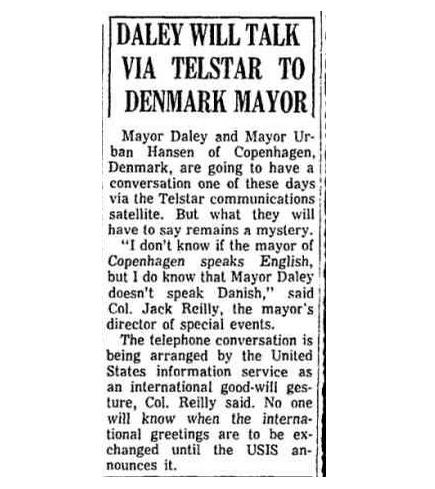 På den anden side af Atlanten fik samtalen også opmærksomhed. Her omtales den i avisen Chicago Tribune den 12. juli 1962.