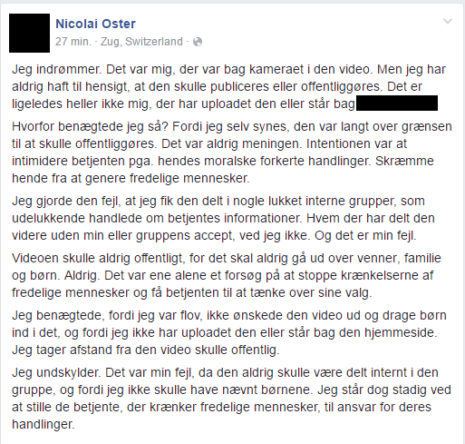 """I et opslag på Facebook erkendte Nicolai Oster sent i går aftes, at han stod bag videoen, der havde til formål at """"intimidere"""" en kvindelig betjent. Kort tid efter valgte han at lukke sin Facebook-profil. DR har fjernet Nicolai Osters profilbillede."""
