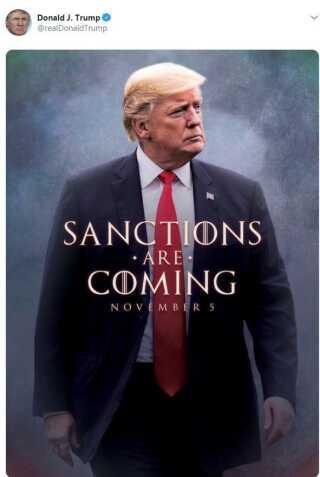 I et opsigtsvækkende tweet lancerede Donald Trump i sidste uge nye sanktioner mod Iran. Det gjorde han med ordene 'Sanctions Are Coming' og en klar henvisning til den populære HBO-serie 'Game of Thrones,' der er kendt for salgslinjen 'Winter Is Coming'.