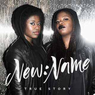 NEW:NAME er aktuelle med deres første EP 'True Story'.