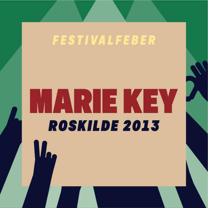Marie Key, Roskilde 2013