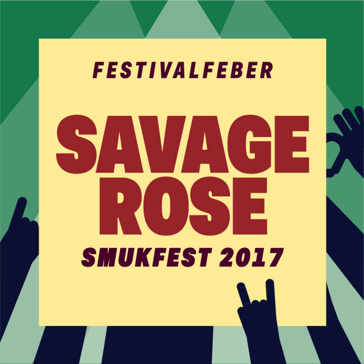 Savage Rose, Smukfest 2017