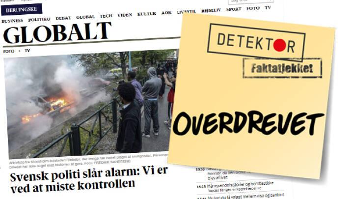 Faktatjek Danske Medier Tegner Skraemmebillede Af Sverige