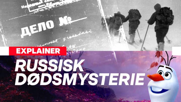 Explainer: Sådan blev stort russisk dødsmysterie opklaret med Disney-filmen Frozen
