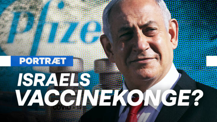 PORTRÆT Hvem er Israels selvudnævnte vaccinekonge?