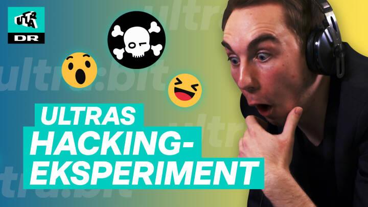 Ultras hackingeksperiment