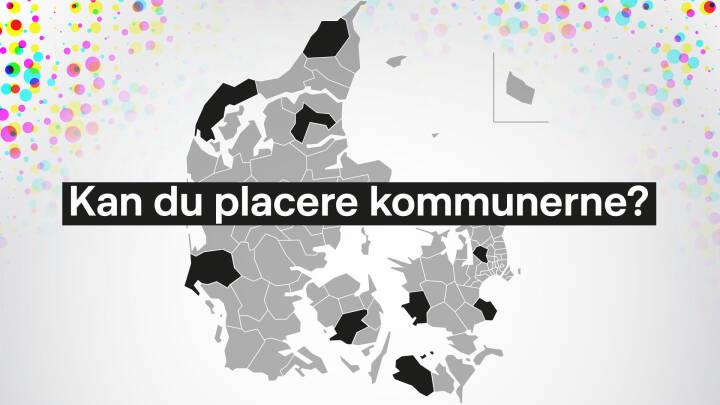 Test dig selv: Kan du placere 10 kommuner på kortet?